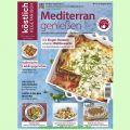 Köstlich vegetarisch - die neue Lust am Kochen August2017